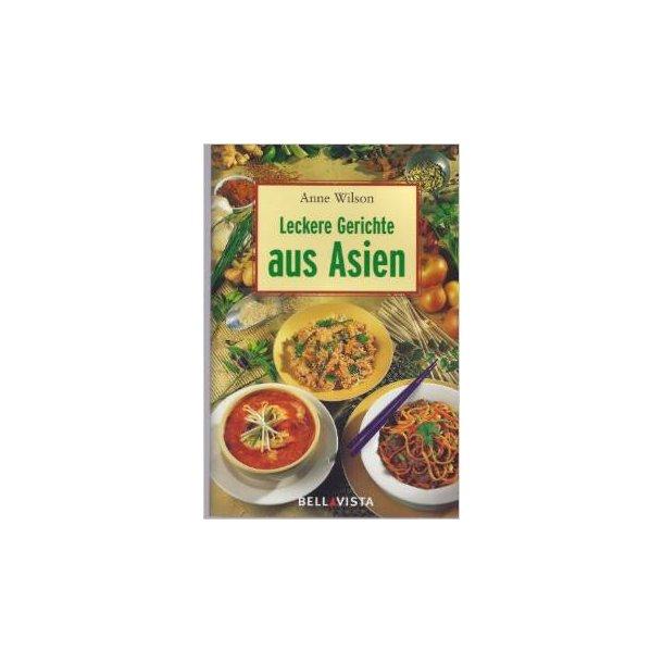 Leckere Gerichte aus Asien (kogebog på Tysk)